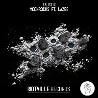 Faustix, Lazee – Moonrocks