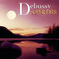 Paul Crossley – Super Hits - Debussy