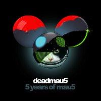 deadmau5 – 5 years of mau5