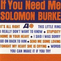 Solomon Burke – If You Need Me