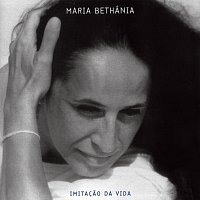 Maria Bethania – Imitacao Da Vida