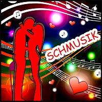 Různí interpreti – Schmusik