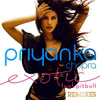 Priyanka Chopra, Pitbull – Exotic [Remixes]