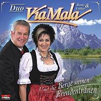 Duo Via Mala – Und die Berge weinen Freudentranen