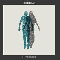 Ben Howard – Keep Your Head Up