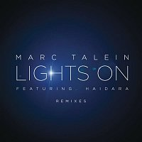 Marc Talein, Haidara – Lights On (Remixes)