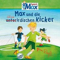 Max – 08: Max und die uberirdischen Kicker