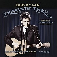 Bob Dylan – Travelin' Thru, 1967 - 1969: The Bootleg Series, Vol. 15