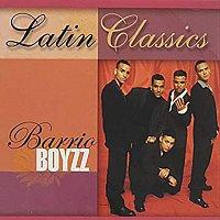 Barrio Boyzz – Latin Classics