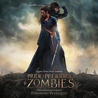 Fernando Velázquez – Pride And Prejudice And Zombies [Original Motion Picture Soundtrack]
