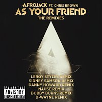 Afrojack, Chris Brown – As Your Friend [The Remixes]