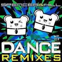 Spencer & Hill – Dance [Remixes]