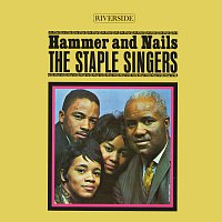 The Staple Singers – Hammer And Nails