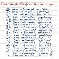 Neerlands Hoop In Bange Dagen – Ik Ben Volmaakt Gelukkig