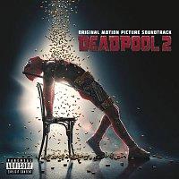 Various Artists.. – Deadpool 2 (Original Motion Picture Soundtrack)