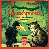 Michael Ende – 03: Der Wunschpunsch (Lesung)