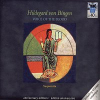 Sequentia, Hildegard Von Bingen, Barbara Thornton – 40 Years DHM - Voice Of The Blood