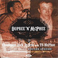 Champion Jack Dupree & Tony McPhee – Blue Horizon Sessions 1967