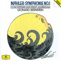 "Concertgebouw Orchestra of Amsterdam, Leonard Bernstein – Mahler: Symphony No.1 in D ""The Titan"""