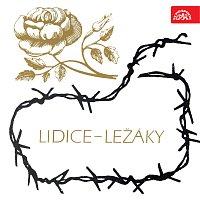 Lidice - Ležáky /1942-1972/