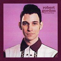 Robert Gordon, Link Wray – Robert Gordon with Link Wray