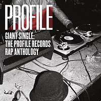 Various Artists.. – Giant Single: Profile Records Rap Anthology
