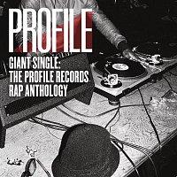 Various  Artists – Giant Single: Profile Records Rap Anthology