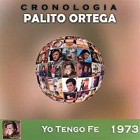 Palito Ortega – Palito Ortega Cronología - Yo Tengo Fe (1973)