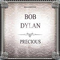 Bob Dylan – Precious