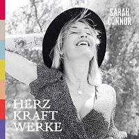 Sarah Connor – HERZ KRAFT WERKE [Deluxe Version]