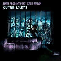 Dean Pokorny, Kate Walsh – Outer Limits (feat. Kate Walsh)