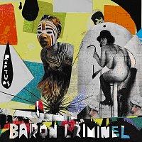 Baron Criminel – Rapture
