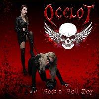 Ocelot – Rock n'Roll Dog