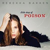 Rebekka Bakken – Little Drop Of Poison