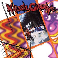 Various Artists.. – Krush Groove - Music from the Original Motion Picture