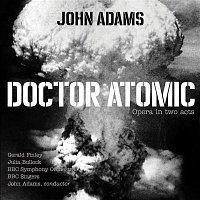 BBC Symphony Orchestra, BBC Singers, John Adams – John Adams: Doctor Atomic