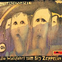 Franz Josef Degenhardt – Die Wallfahrt zum Big Zeppelin [Live]