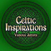 Various Artists.. – Celtic Inspirations