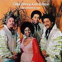 Justo Betancourt, Papo Lucca, Johnny Pacheco, Celia Cruz – Recordando el Ayer