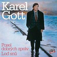 Karel Gott – Komplet 32 / 33 Posel dobrých zpráv / Loď snů