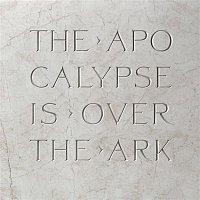 The Ark – Apocalypse is Over (Radio Edit)