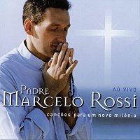 Padre Marcelo Rossi – Cancoes Para Um Novo Milenio [Audio]