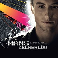 Mans Zelmerlow – Stand By For...