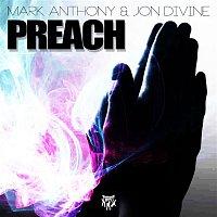 Mark Anthony, Jon Divine – Preach