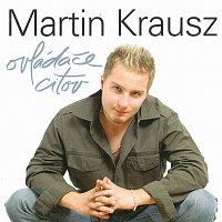 Martin Krausz – Ovládače citov