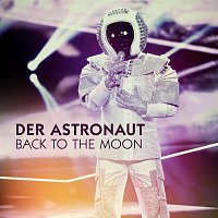 Der Astronaut – Back To The Moon