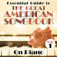 Various  Artists – Essential Guide to the Great American Songbook: On Piano, Vol. 1