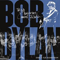 Various  Artists – Bob Dylan - 30th Anniversary Concert Celebration (Deluxe Edition) [Remastered]