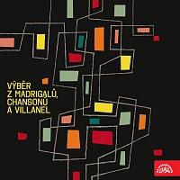 Různí interpreti – Výběr z madrigalů, chansonů a villanel
