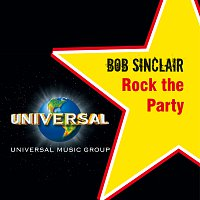 Bob Sinclar – Rock this party
